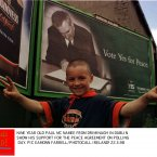 Nine-year-old Paul McNamee from Drimnagh shows his support for the agreement on polling day, 22 May 1998. Image: Photocall Ireland.